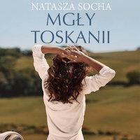 Mgły Toskanii - Natasza Socha