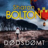 Dødsdømt - Sharon Bolton