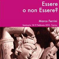Essere o non essere? - Marco Ferrini