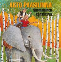 Suomalainen kärsäkirja - Arto Paasilinna