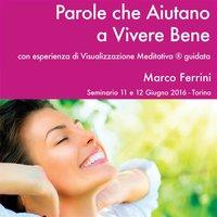 Parole che Aiutano a Vivere Bene - Marco Ferrini