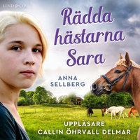 Rädda hästarna, Sara - Anna Sellberg