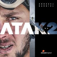 Atak na K2 - S1E1 - Joanna Chudy, Andrzej Bargiel