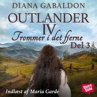 Trommer i det fjerne - del 3 - Diana Gabaldon