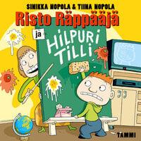 Risto Räppääjä ja Hilpuri Tilli - Tiina Nopola, Sinikka Nopola