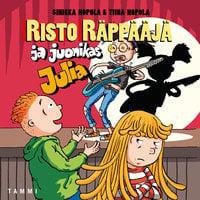 Risto Räppääjä ja juonikas Julia - Tiina Nopola,Sinikka Nopola