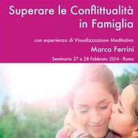 Superare le conflittualità in famiglia - Marco Ferrini