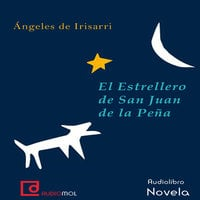 El estrellero de San Juan de la Peña - Ángeles de Irisarri