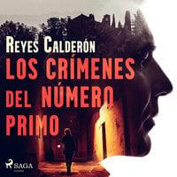 Los crímenes del número primo - Reyes Calderón