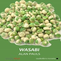 Wasabi - Alan Pauls