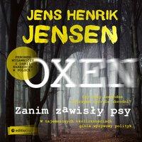 Zanim zawisły psy - Jens Henrik Jensen