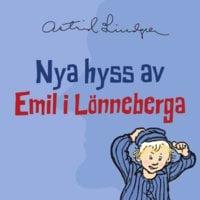 Nya hyss av Emil i Lönneberga - Astrid Lindgren