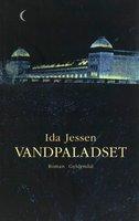 Vandpaladset - Ida Jessen