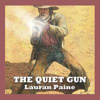 The Quiet Gun - Lauran Paine