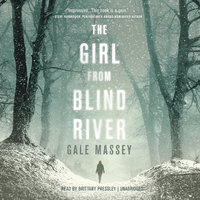 The Girl from Blind River - Gale Massey