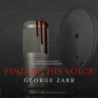 Finding His Voice - George Zarr