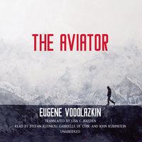 The Aviator - Eugene Vodolazkin