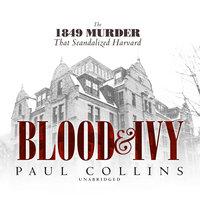 Blood & Ivy - Paul Collins