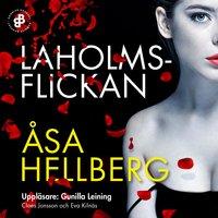 Laholmsflickan - Åsa Hellberg