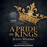 A Pride of Kings - Juliet Dymoke