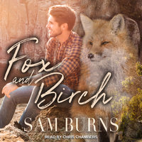 Fox and Birch - Sam Burns