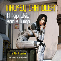 A Hop, Skip and a Jump - Mackey Chandler