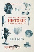 En kort historie om næsten alt - Bill Bryson