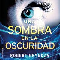 Una sombra en la oscuridad - Robert Bryndza