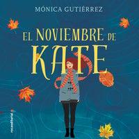 El noviembre de Kate - Mónica Gutiérrez