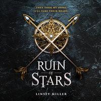 Ruin of Stars - Linsey Miller