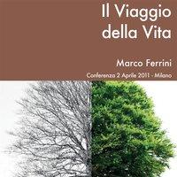 Il viaggio della vita - Marco Ferrini