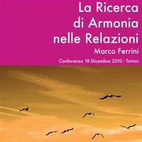 La ricerca di Armonia nelle relazioni - Marco Ferrini