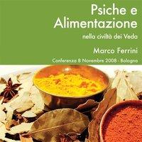 Psiche e alimentazione - Marco Ferrini