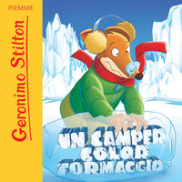 Un camper color formaggio - Geronimo Stilton