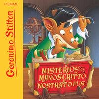 Il misterioso manoscritto di Nostratopus - Geronimo Stilton