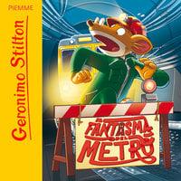 Il fantasma del metrò - Geronimo Stilton
