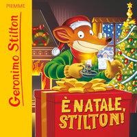 È Natale Stilton - Geronimo Stilton