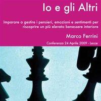 Io e gli altri nel gioco della vita - Marco Ferrini