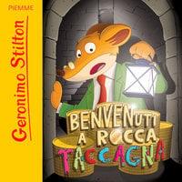 Benvenuti a Rocca Taccagna - Geronimo Stilton