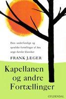 Kapellanen og andre fortællinger - Frank Jæger