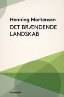 Det brændende landskab - Henning Mortensen