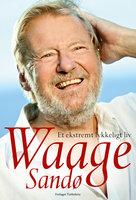 Et ekstremt lykkeligt liv - Niels Ole Qvist, Waage Sandø