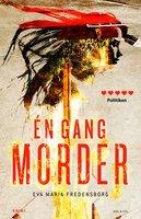 En gang morder - Eva Maria Fredensborg
