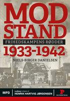 Modstand 1933-1942 - Niels-Birger Danielsen
