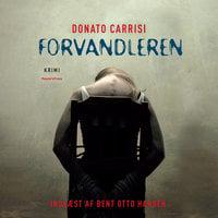 Forvandleren - Donato Carrisi