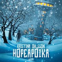 Hopeapoika - Kristina Ohlsson