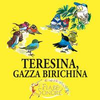 Teresina, gazza birichina - VITTORIO PALTRINIERI (musiche),SILVERIO PISU (testi)