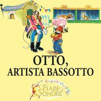 Otto, artista bassotto - VITTORIO PALTRINIERI (musiche), SILVERIO PISU (testi)