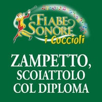 Zampetto, scoiattolo col diploma - VITTORIO PALTRINIERI (musiche), SILVERIO PISU (testi)