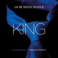 King. Un re senza regole - Meghan March